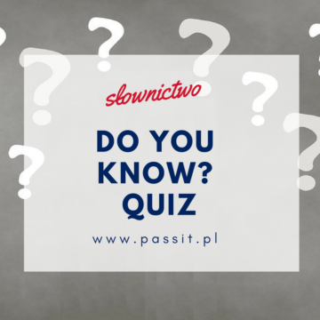 Do you know?  Quiz – zabawa interaktywna