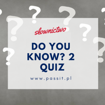 Do you know? cz.2 Quiz – zabawa interaktywna