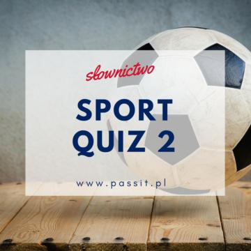 Sport Quiz cz.2 – zabawa interaktywna