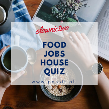 Food, jobs, house – zabawa interaktywna