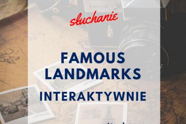 FAMOUS LANDMARKS – INTERAKTYWNIE