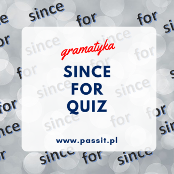SINCE / FOR – QUIZ